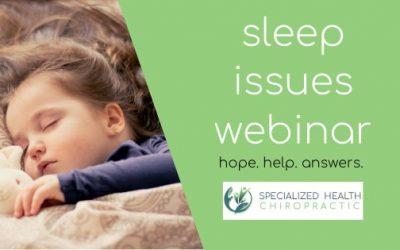 Sleep Issues Webinar